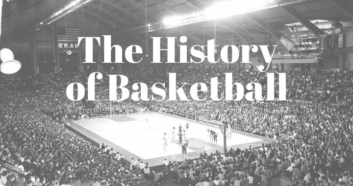 It Is All About Basketball History Of Game: The History Of Basketball