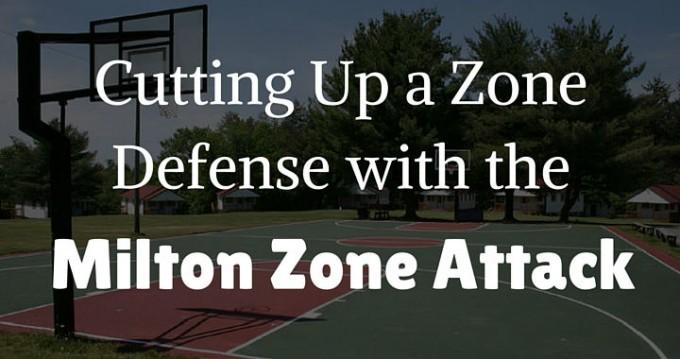 Milton Zone Attack