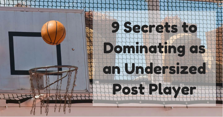 9 Secrets to Dominating as an Undersized