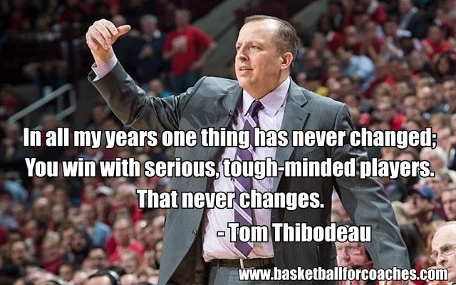 Tom Thibodeau Quotes