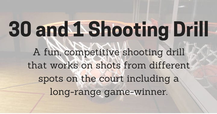 30 and 1 Shooting Drill