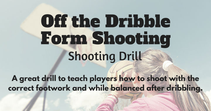 Off the Dribble Form Shooting