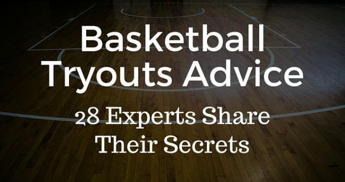 Basketball Tryouts Advice
