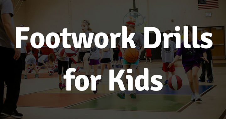 Footwork drills for Kids
