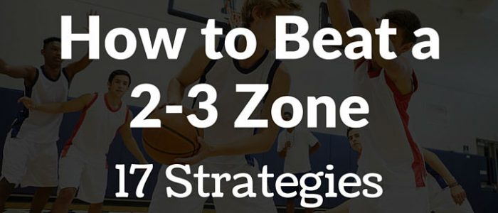 how to beat a 2-3 zone