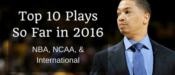 Top 10 Plays So Far in 2016