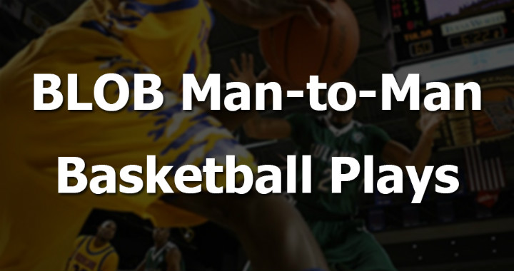 blob-man-to-man-basketball-plays