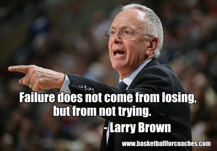 Larry Brown Quotes