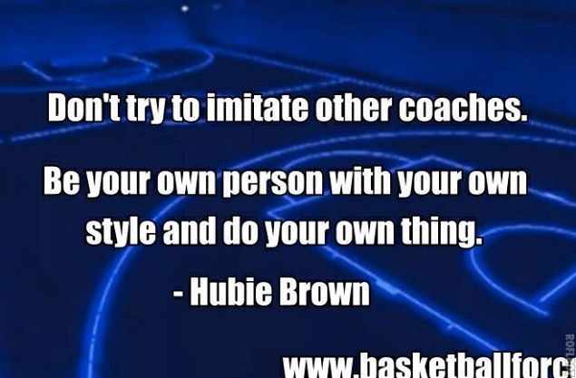 Hubie Brown Quotes