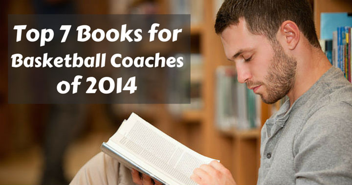 Top 7 Books for basketball coaches