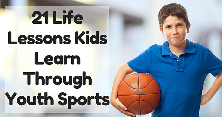 20 Things You Didnt Know About Play >> 21 Life Lessons Kids Learn Through Youth Sports