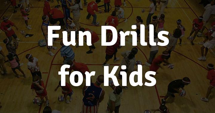 Fun Drills for Kids