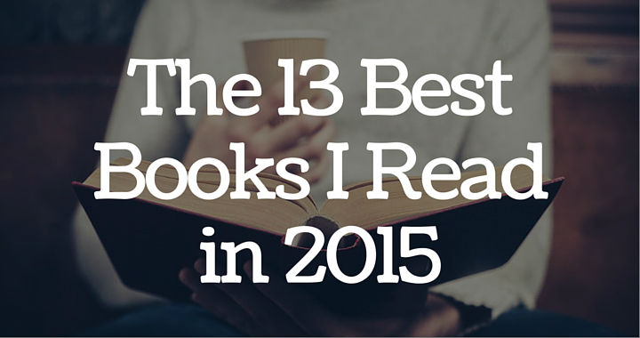The 13 Best Books I Read in 2015