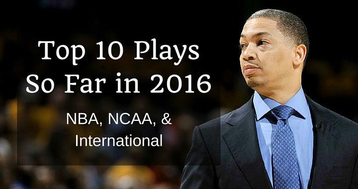 Top 10 Plays So Far in 2016