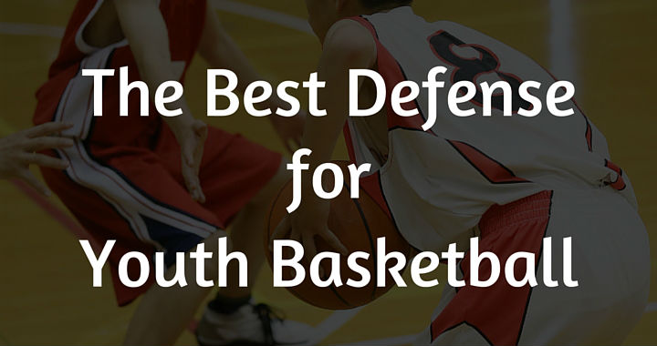 The Best Defense for Youth Basketball