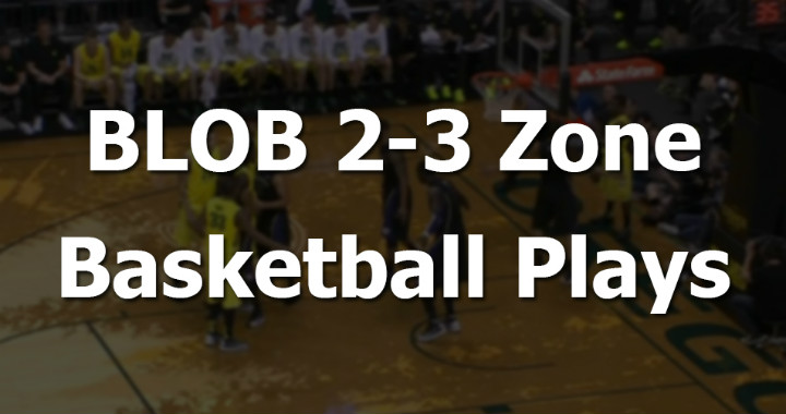 blob-2-3-zone-basketball-plays