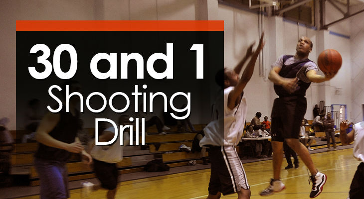 Drill #11 - 30 and 1 Shooting Drill feature image