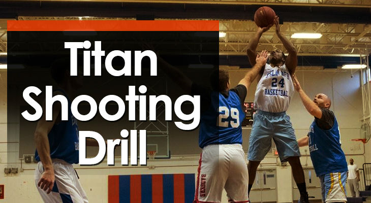 Drill #18 - Titan Shooting feature image