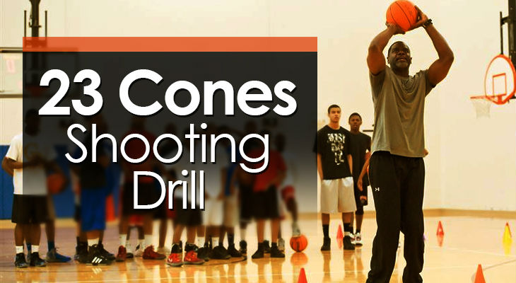Drill #2 - 23 Cones Shooting Drilll
