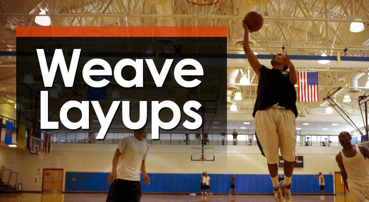 Drill #6 - Weave Layups feature image