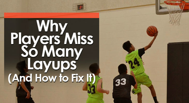 why-players-miss-layups