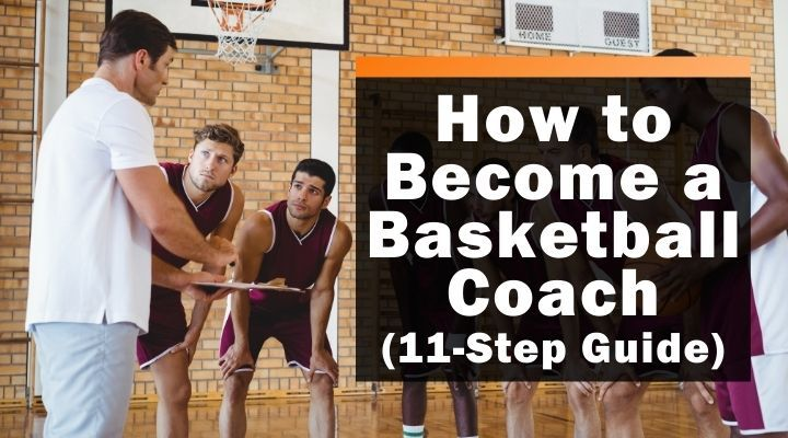 how-to-become-a-basketball-coach