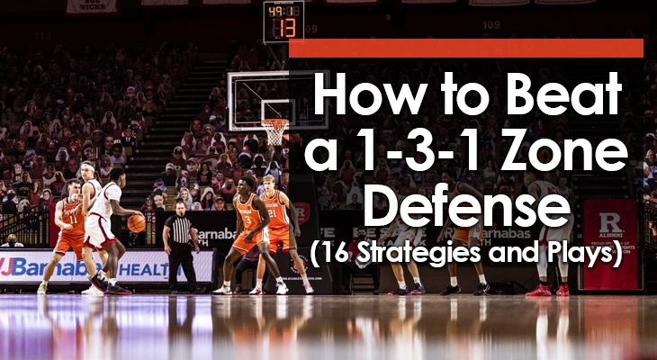 how-to-beat-a-1-3-1-zone-defense